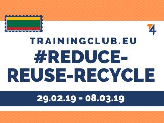 Youth Exchange: Reduce – reuse – recycle, Deadline: 24/07/19 Location: Trnava, Slovakia