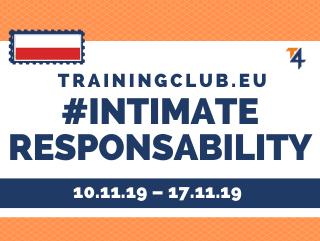 Training Course: Intimate Responsibility, Deadline: 10/11/19 Location: Warsaw, Poland