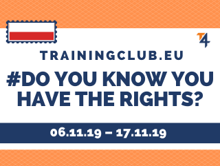 Youth Exchange: Do you know you have the Right? Deadline: 06/11/19 Location: Łódź, Poland