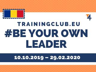 ESC: Be your Own Leader         Deadline: 10/10/2019      Location: Constanta, Romania