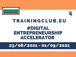 Training Course: Digital Entrepreneurship Accelerator, DDL: 14/07/2021, Bulgaria